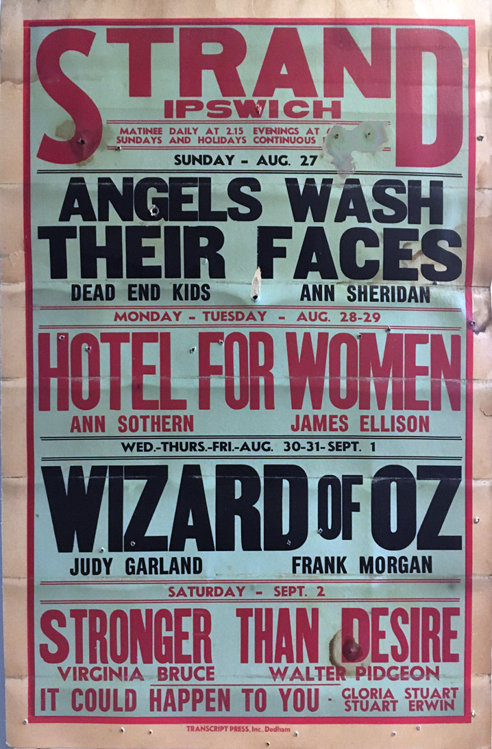 Strand Theater Ipswich MA Wizard of Oz, Stonger than Desire, Hotel for Women, Angels Wash their Faces