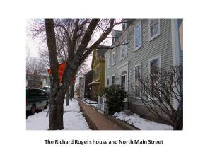 Richard Rogers house, North Main Street
