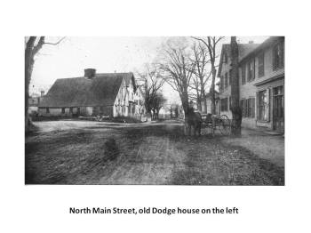 The old Dodge house, North Main Street