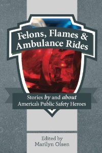 felons-flames-and-ambulance-rides