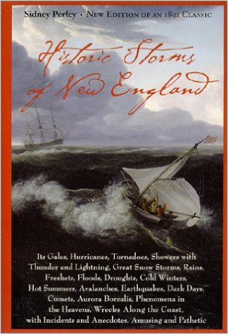 Historic storms of New England by Sidney Perley