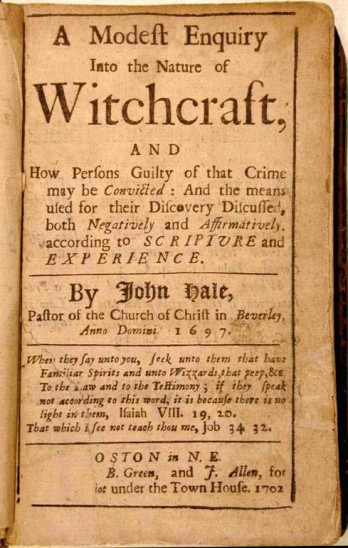 John Hale, a Modest Inquiry into Witchcraft.