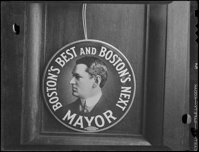 An early Curley campaign poster- he would serve four terms as Mayor, one term as Governor, along with stints it the Massachusetts House of Representatives. (photo courtesy: BPL Leslie Jones Collection)
