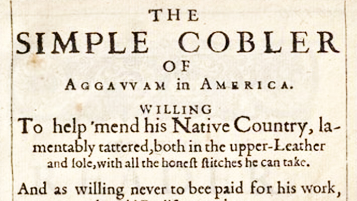 The Simple Cobbler of Ipswich by Nathaniel Ward