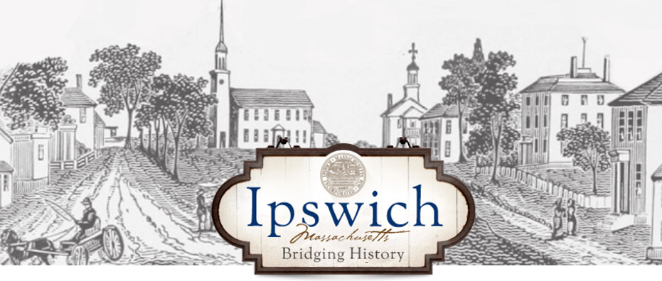 Ipswich Historical Commission newsletter, Fall, 2017