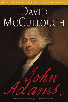 """John Adams"" by David McCullough"