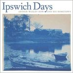 Ipswich Days by Arthur Wesley Dow