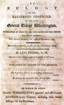 Eulogy by the Rev. Mr. Levi Frisbee George Washington