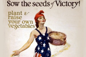 Victory Gardens during the World Wars