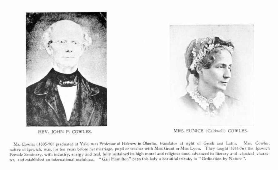 Pictorial Ipswich tribute to Eunice Caldwell Cowles and Rev. John P. Cowles