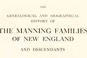 The Manning Family of Salem and Ipswich Massachusetts